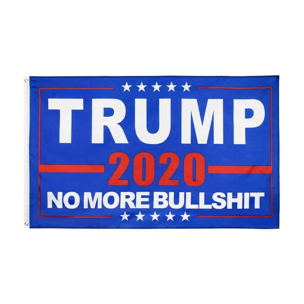 No More Bullshit Great Donald Trump Flag
