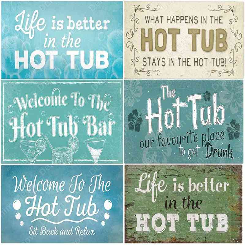Welcome To The Hot Tub Bar Poster - Club Decoration, Rule Wall Art Plate