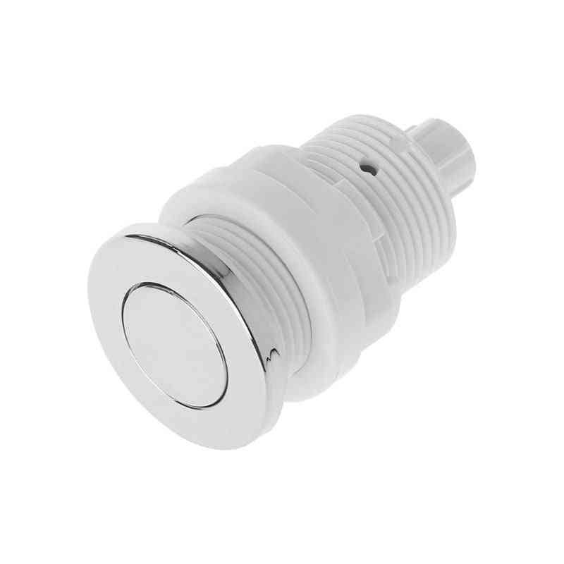 Air Pressure, Switch On/ Off, Push Button For Bathtub Garbage Disposal