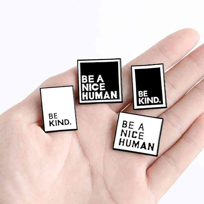 Quote Enamel Pins, Simple Brooches Lapel Pin, Shirt, Bag, Badge