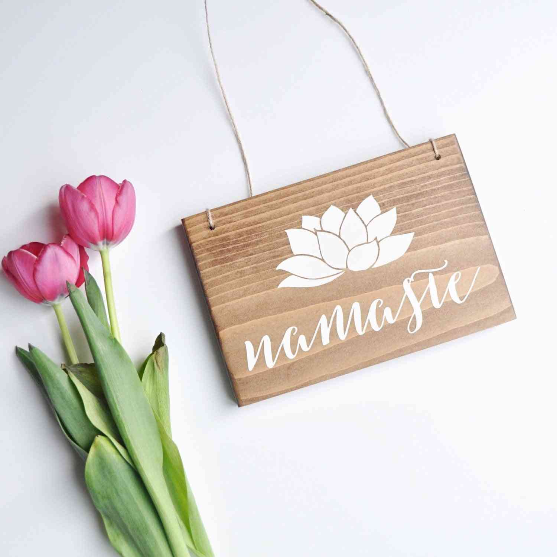 Namaste - Hanging Wood Sign