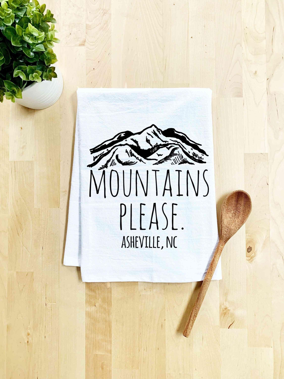 Mountains Please, Asheville Nc - Dish Towel