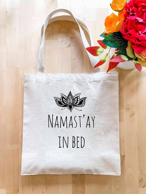 Namaste In Bed - Tote Bag