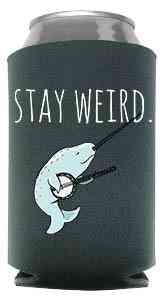 Stay Weird (narwhal) - Can Cooler