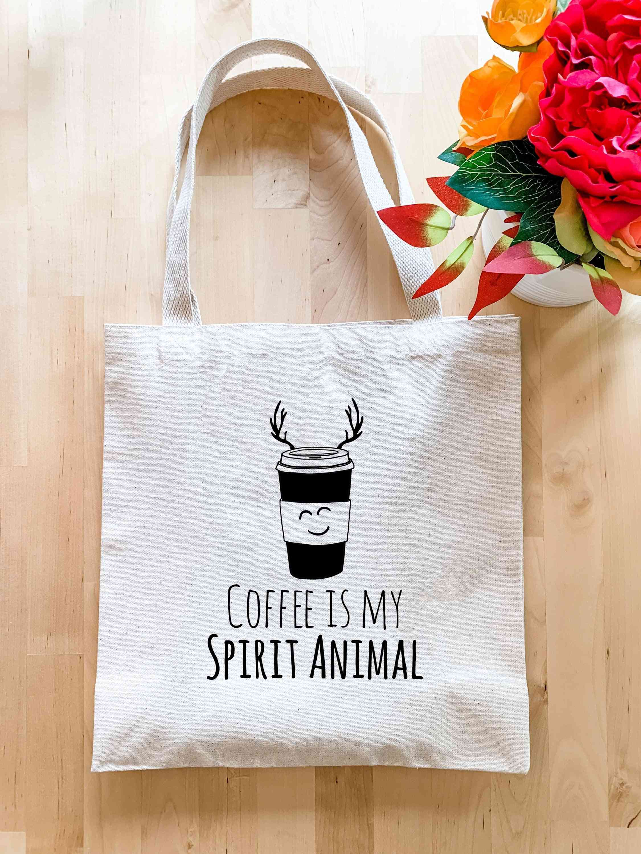 Coffee Is My Spirit Animal - Tote Bag