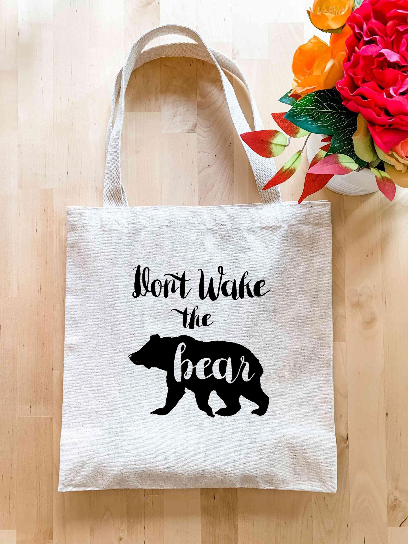Don't Wake The Bear - Tote Bag