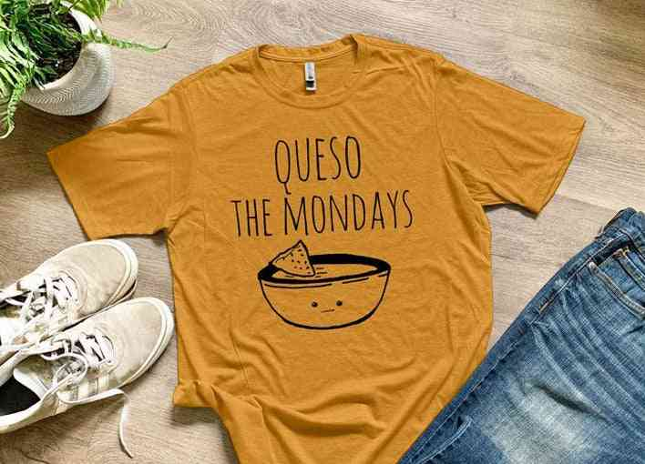 Queso The Mondays - Soft And Comfortable Shirts