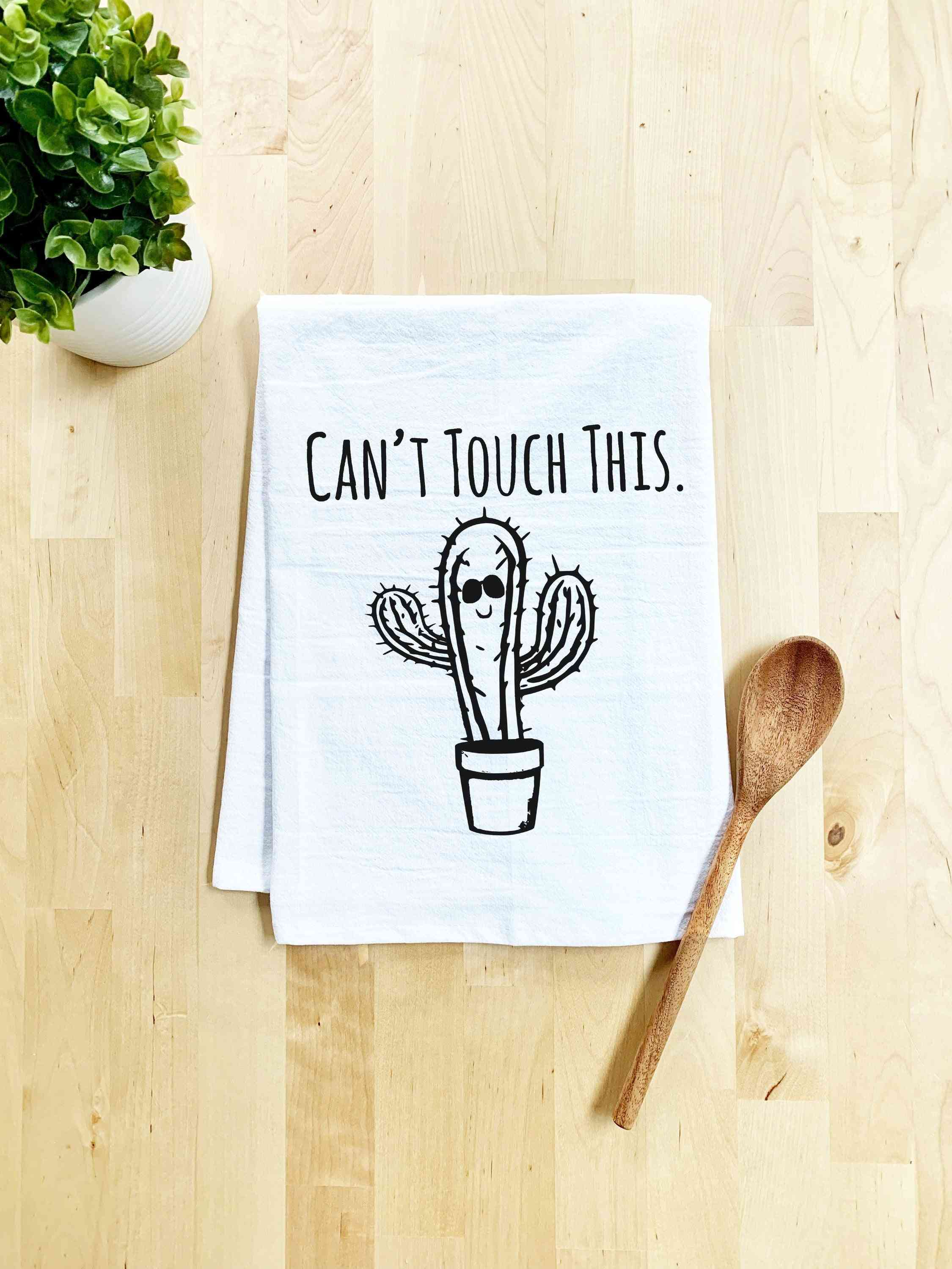Can't Touch This Dish Towel