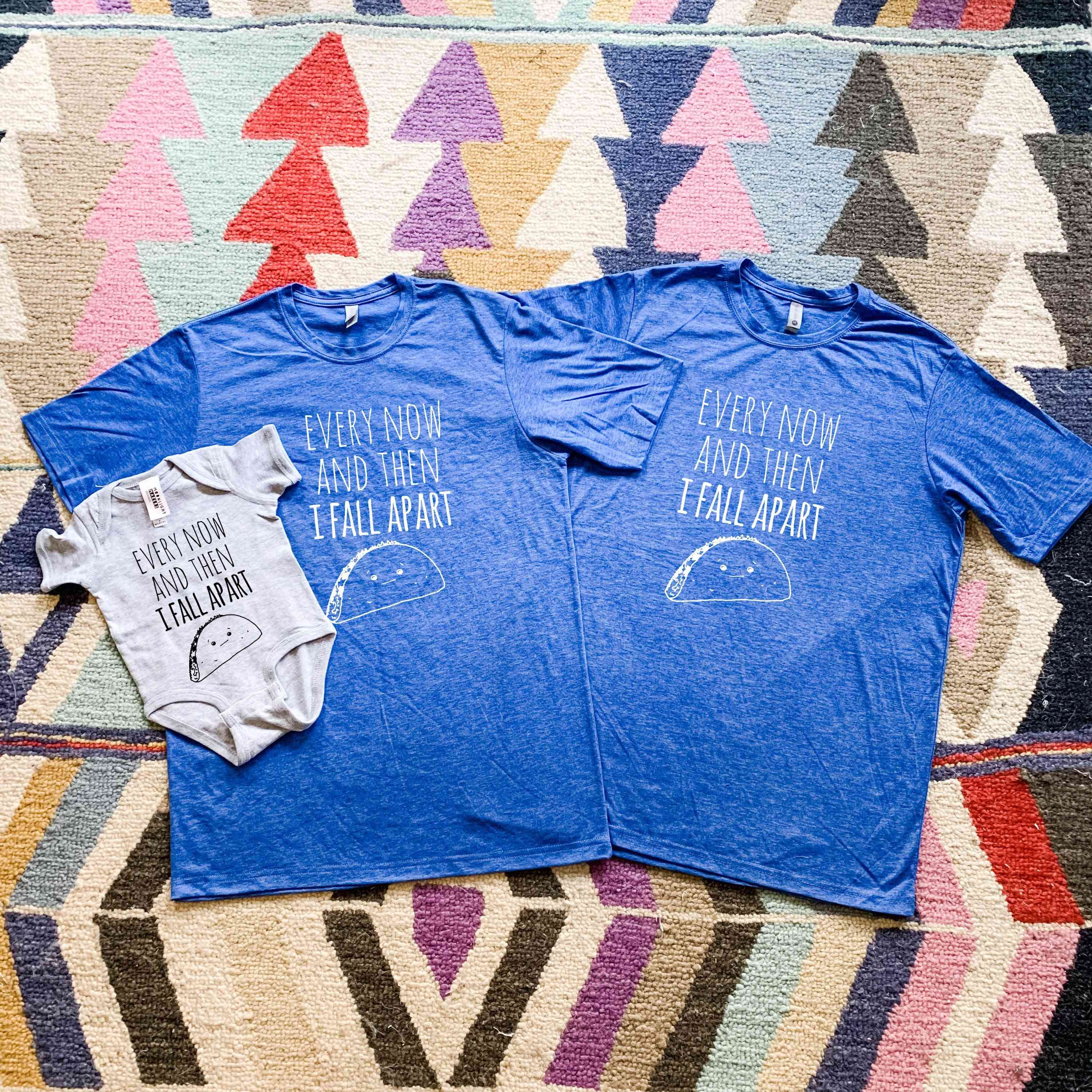 Every Now And Then I Fall Apart Family T-shirt Set
