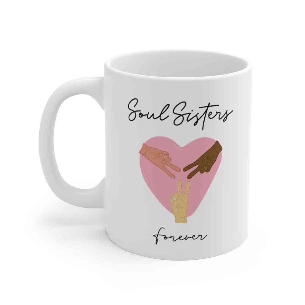 Soul Sisters Forever Mug