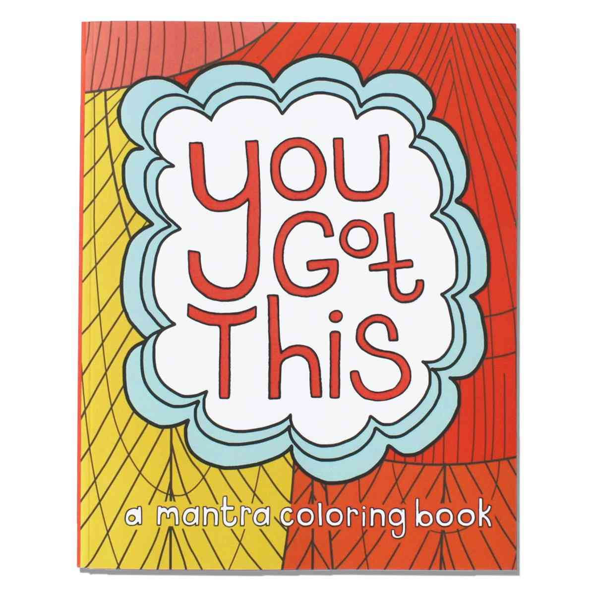 You Got This : Coloring Book