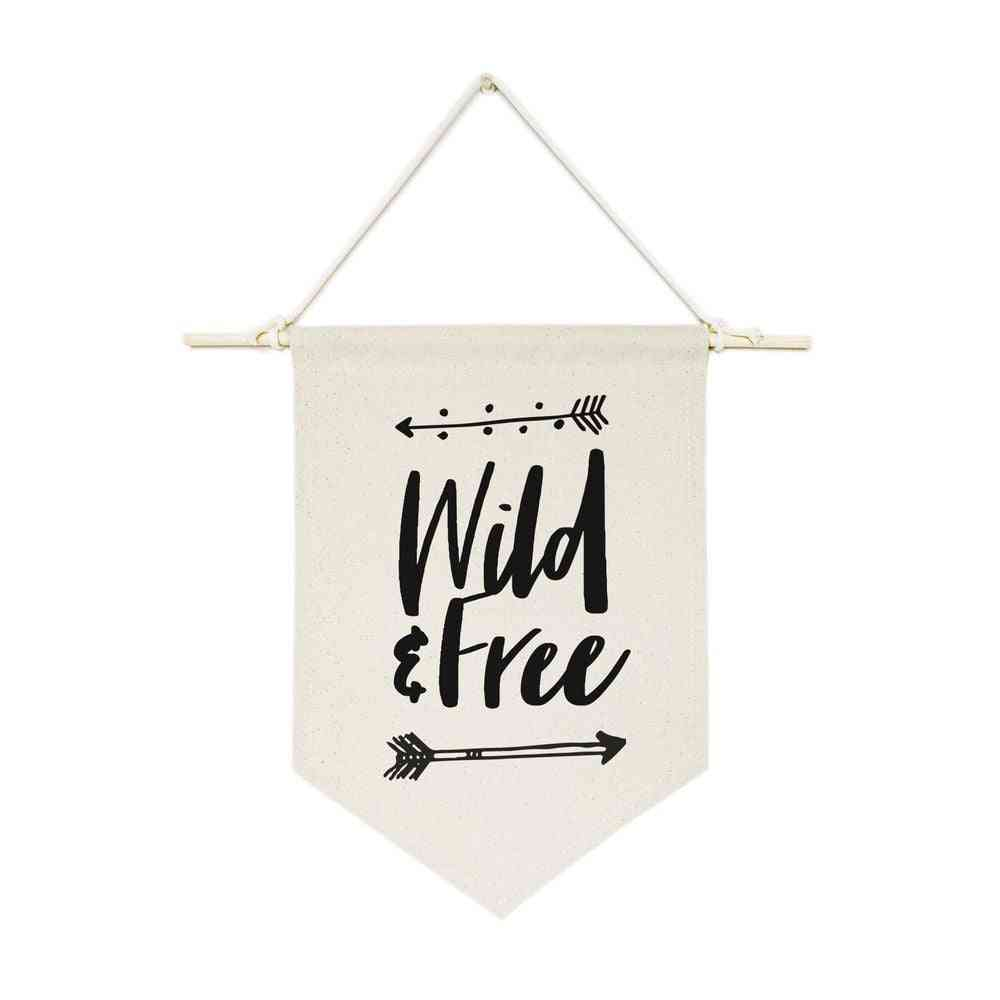 Wild And Free-hanging Wall Banner