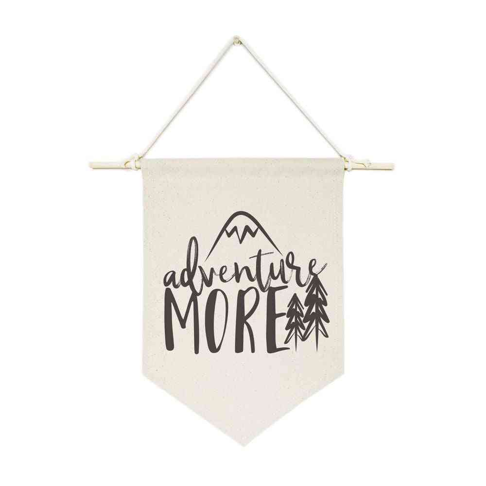 Adventure More-hanging Wall Banner