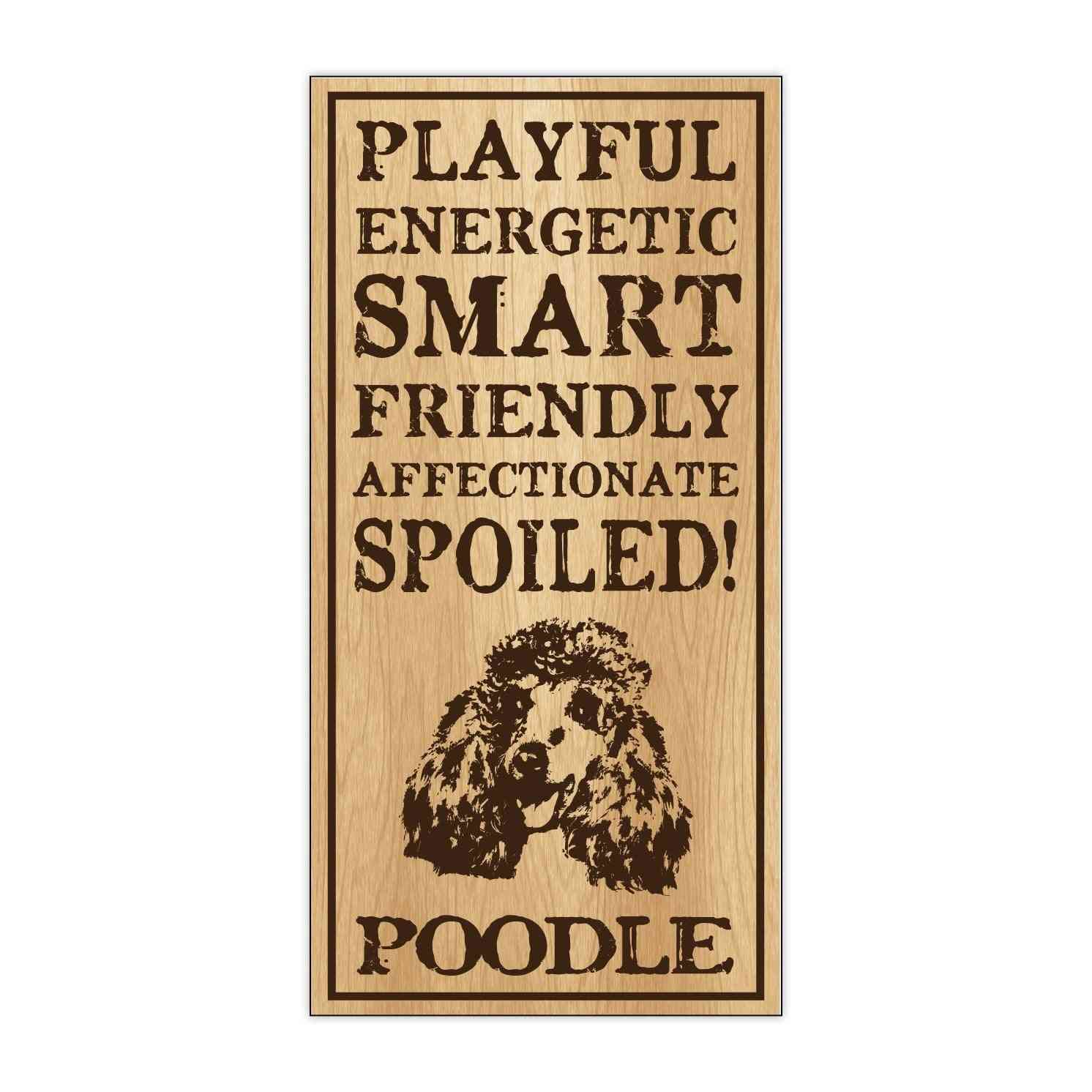 Sign, Wood, Spoiled Poodle, 5