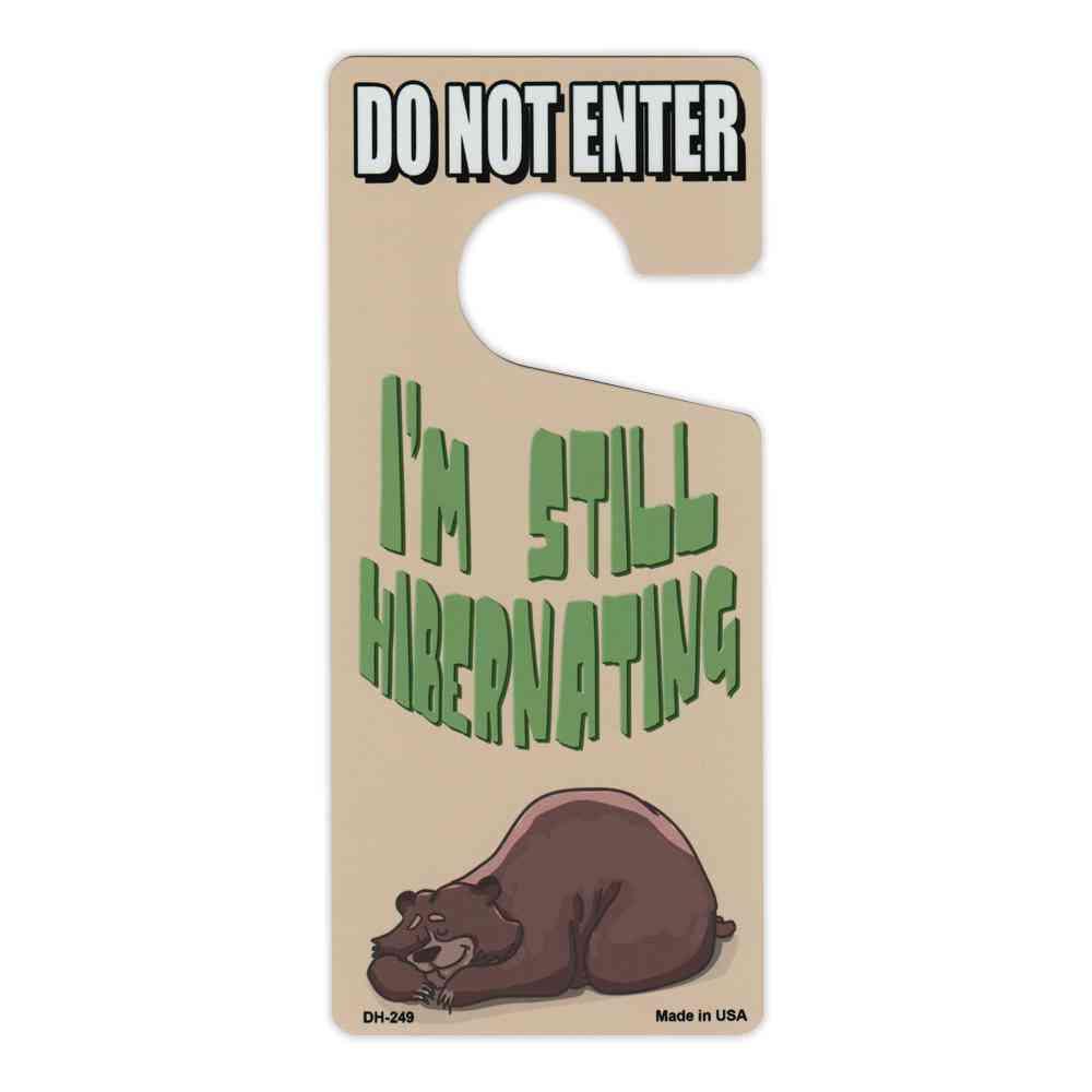 Door Knob Hanger, Metal, Do Not Enter, I'm Still Hibernating