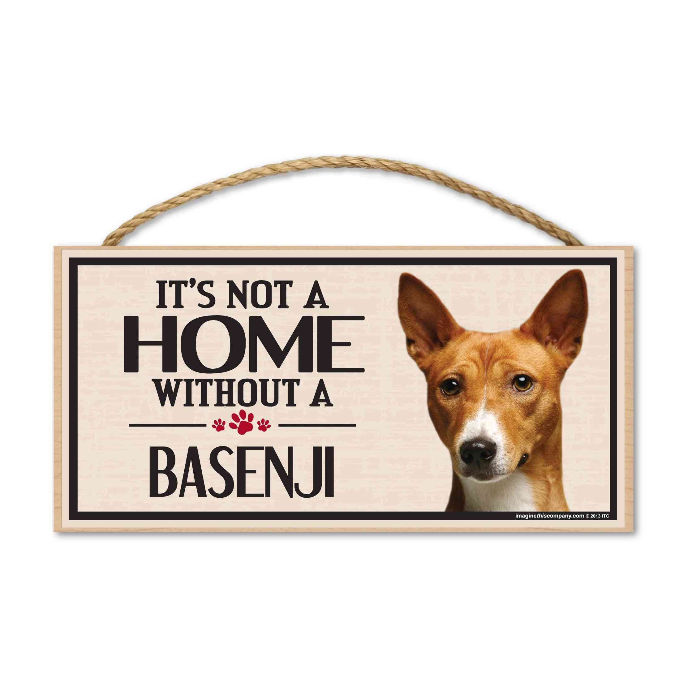 Sign, Wood, It's Not A Home Without A Basenji, 10
