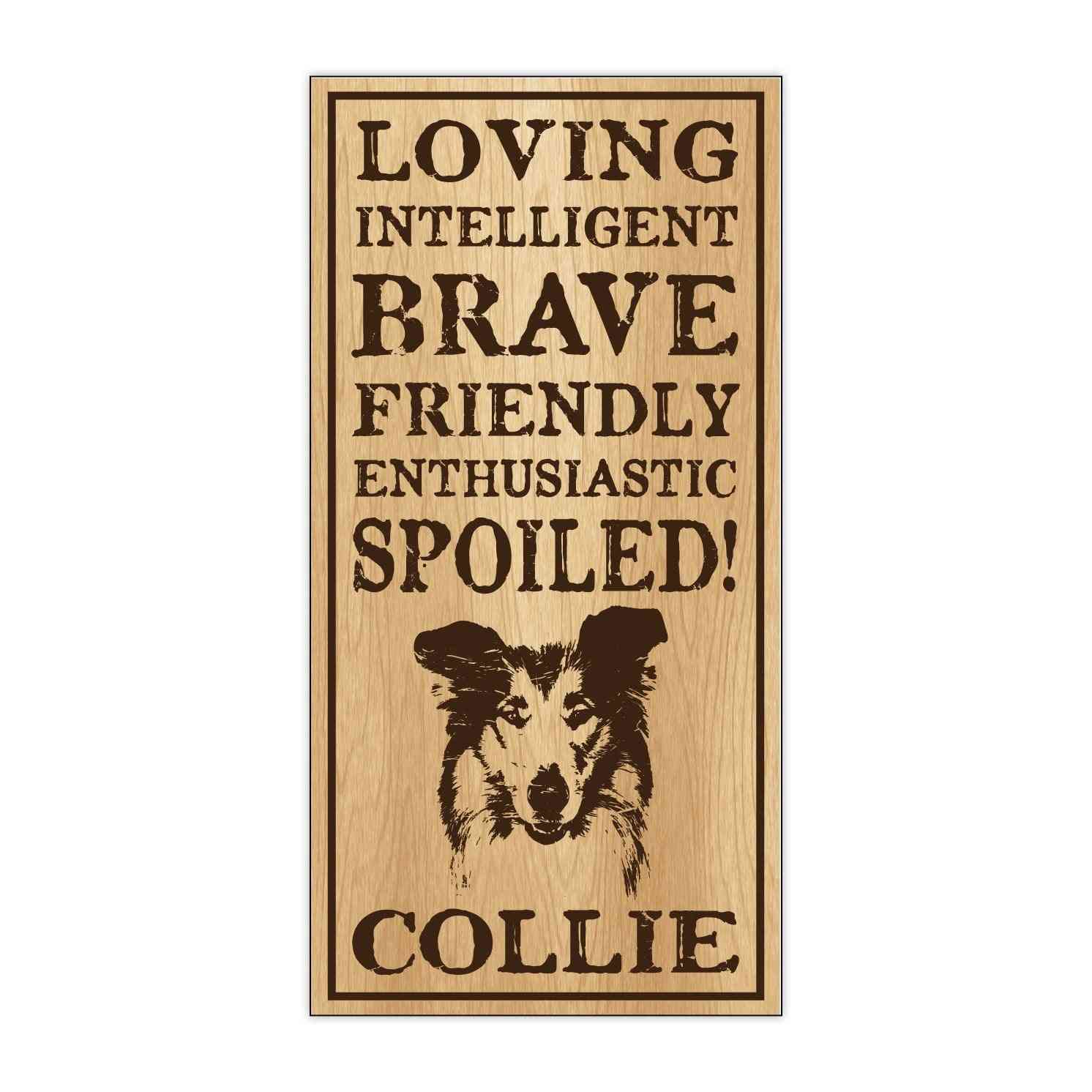 Sign, Wood, Spoiled Collie, 5