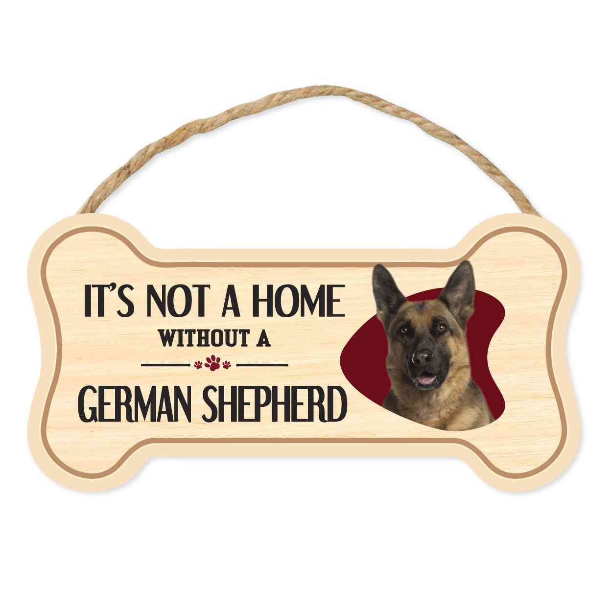 Sign, Wood, Dog Bone, It's Not A Home Without A German Shepherd, 10