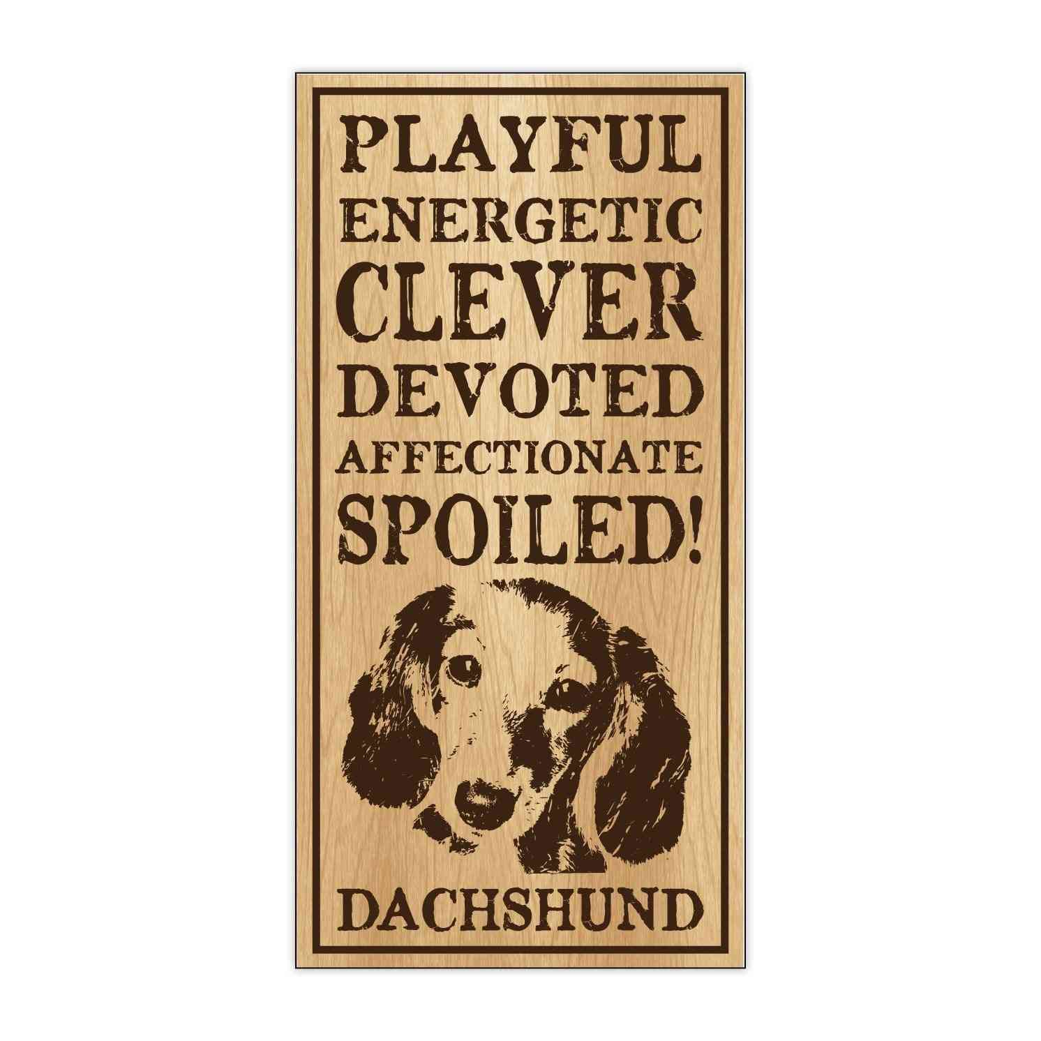 Sign, Wood, Spoiled Dachshund, 5