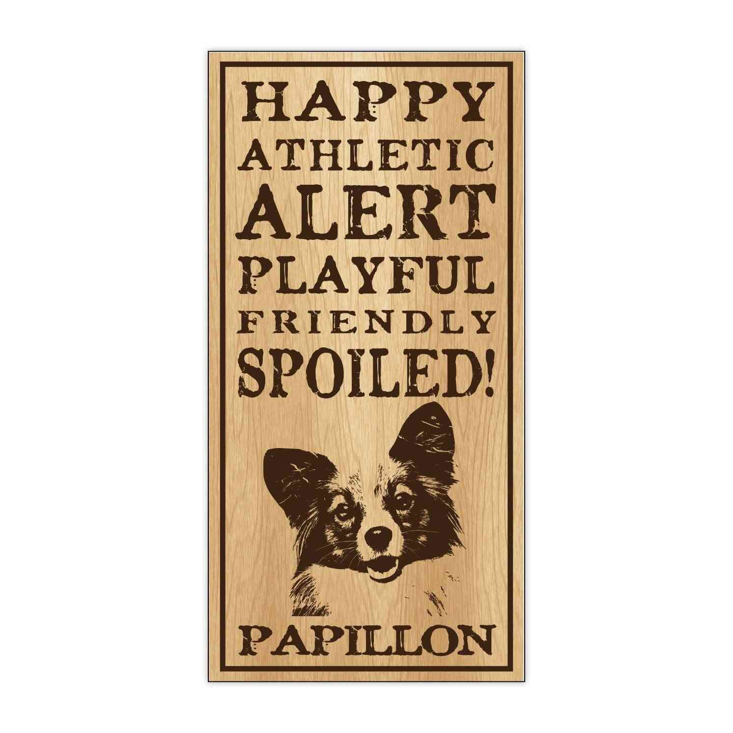 Sign, Wood, Spoiled Papillon, 5