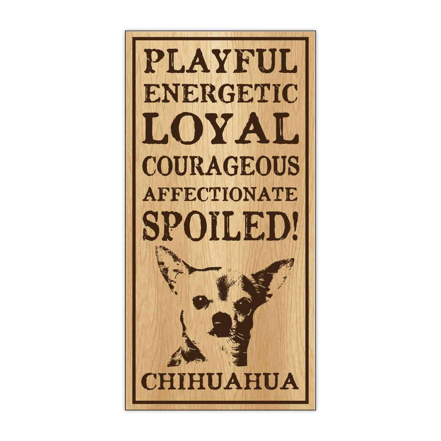 Sign, Wood, Spoiled Chihuahua, 5