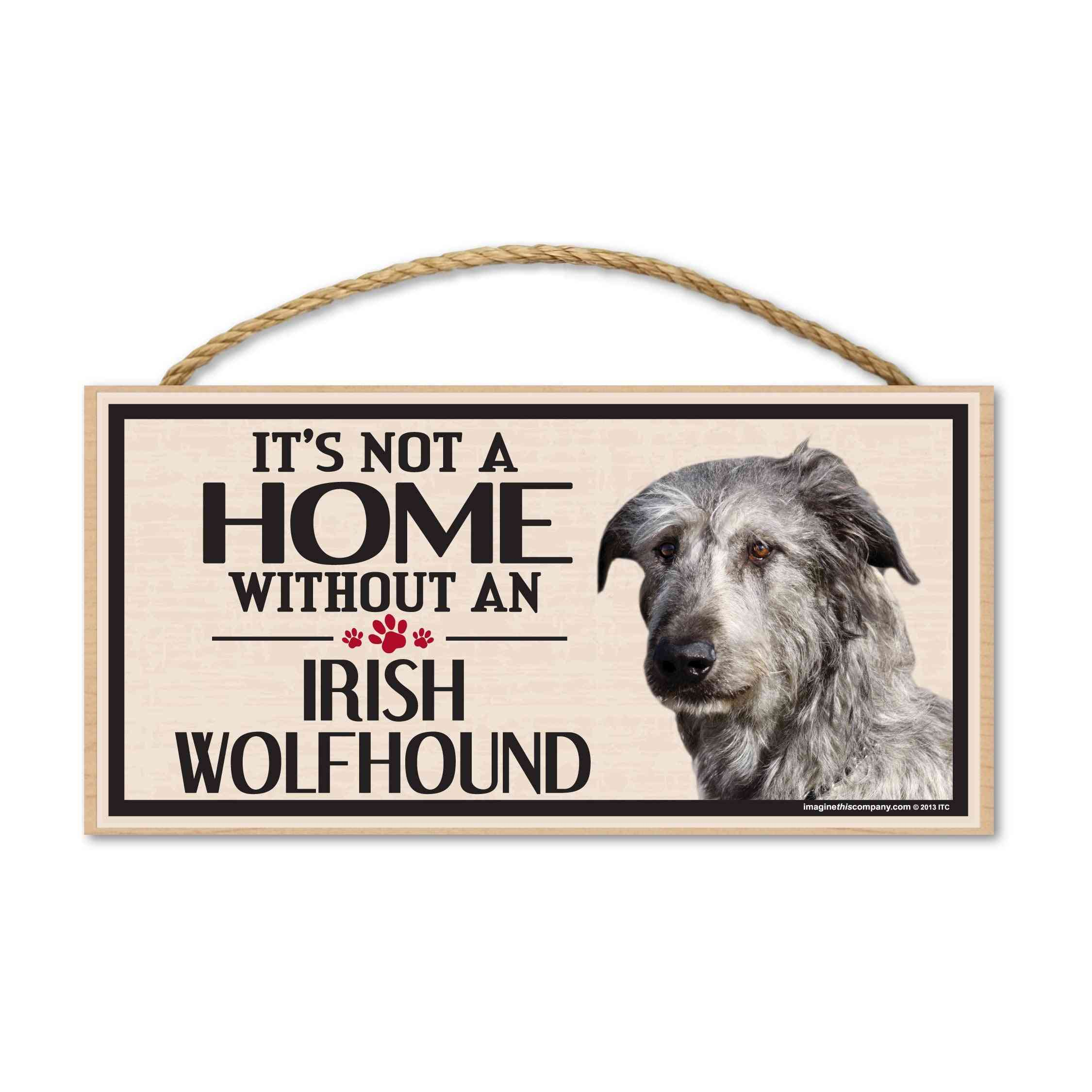 Sign, Wood, It's Not A Home Without An Irish Wolfhound, 10